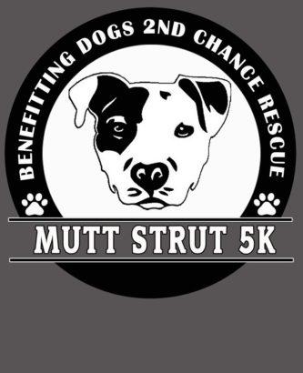 Mutt Strut 5k T-shirt Dogs 2nd Chance